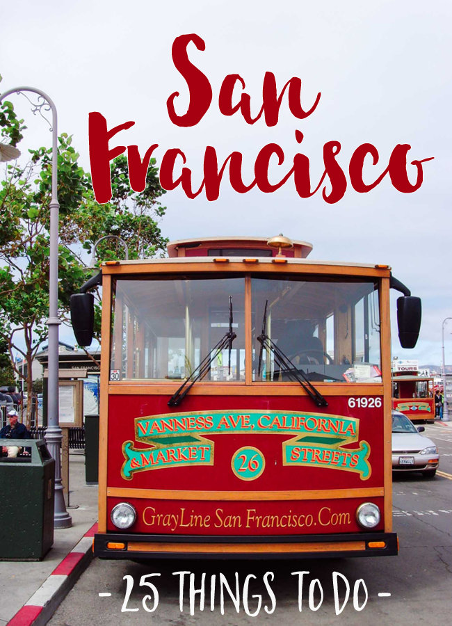 25 Things to do in San Francisco
