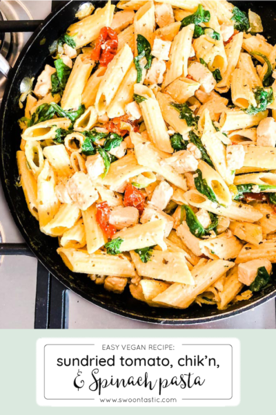 Chicken, Spinach + Sun Dried-Tomato Pasta (Vegan)