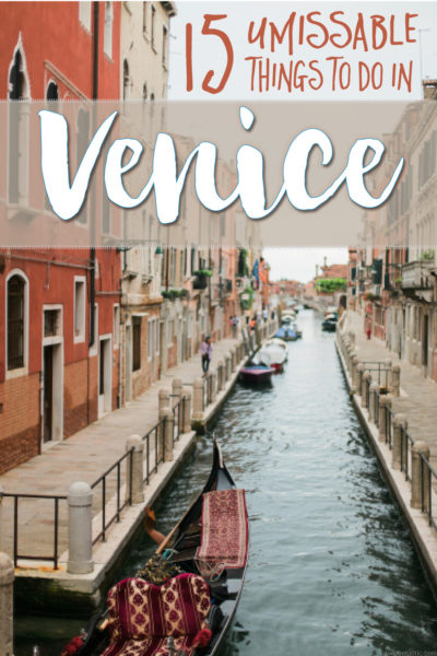 15 Things to Do In Venice Italy